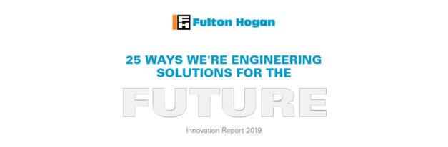 Fulton Hogan's Innovation Report
